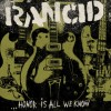 Honor is All Rancid Knows