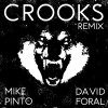 "Mike Pinto Releases a David Foral Remix to ""Crooks"""