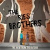 The Ries Brothers Debut 'The View From the Outside'