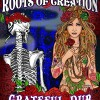 Review: Roots of Creation – Grateful Dub