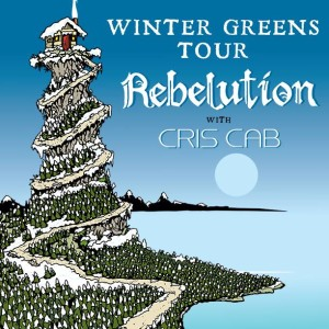 Rebelution 2014 Spring Greens Tour