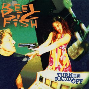 Reel_Big_Fish_-_Turn_the_Radio_Off_cover
