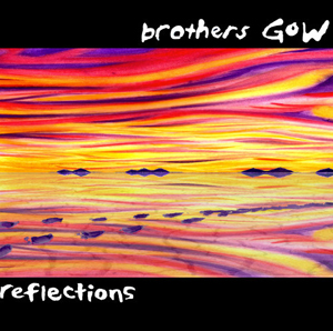 BrothersGowReflections