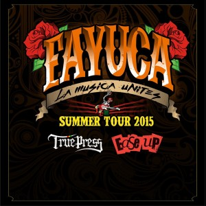 Fayuca Summer Tour