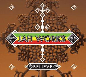 JAHWORKS-Believe-COVER-art