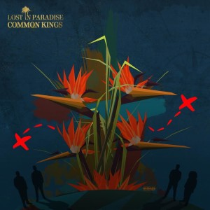 CommonKings_LostInParadise_Cover_Final