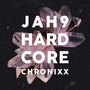 Jah9-feat-Chronixx_Hardcore-(Remix)_Single-Cover
