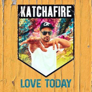 Katchafire---LOVE-TODAY-cover---lo-res