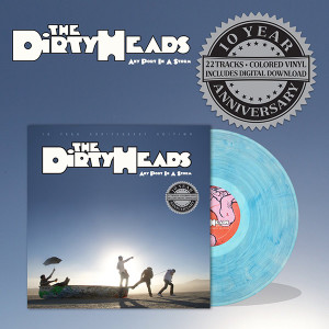 "The Dirty Heads Debut Album, ""Any Port In A Storm,"" Now on Vinyl"