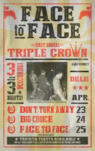 Face To Face Triple Crown