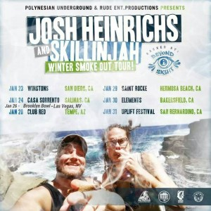 Josh Heinrichs and Skillinjah Winter Smoke Out Tour