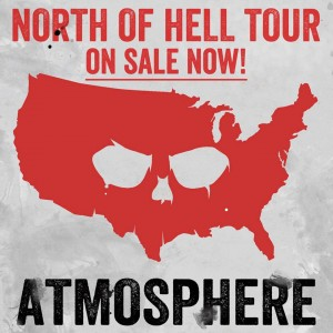 Atmosphere North of Hell Tour