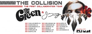 J BOOG and The Green The Collision Tour