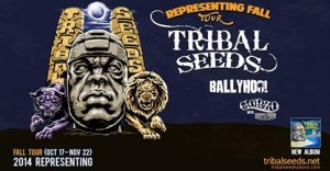 Tribal Seeds Representing Fall Tour