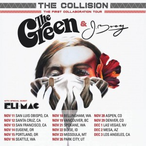 The Green and J BOOG Collission Tour