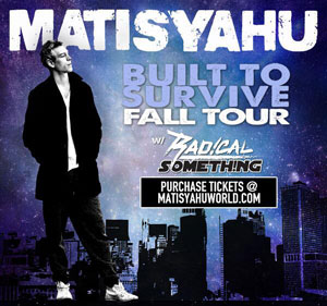 Matisyahu Built To Survive Tour